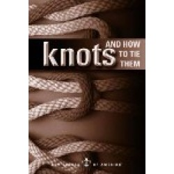 BSA Publication - Knots and How To Tie Them